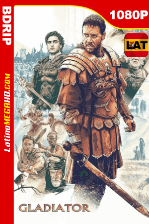 Gladiador (2000) Latino HD Extended BDRIP 1080p ()