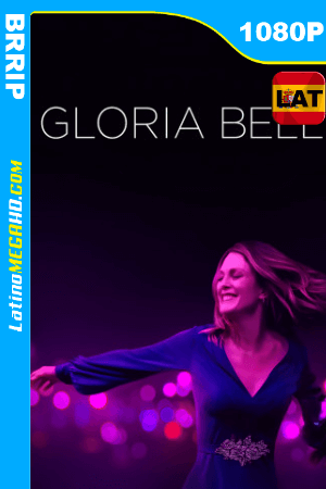 Gloria Bell (2018) Latino HD 1080p ()
