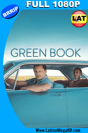 Green Book: Una Amistad sin Fronteras (2018) Latino FULL HD 1080P ()