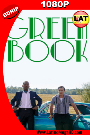 Green Book: Una Amistad sin Fronteras (2018) Latino FULL HD  BDRIP 1080P ()