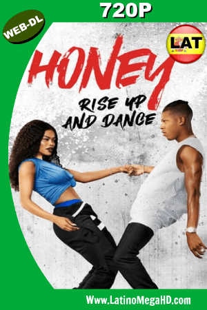 Honey Rise Up and Dance (2018) Latino HD WEB-DL 720p ()