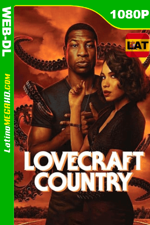 Lovecraft Country (Serie de TV) (2020) Latino HD AMZN WEB-DL 1080P - 2020