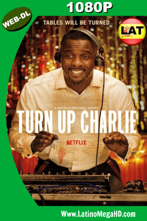 Turn Up Charlie (Serie de TV) (2019) Temporada 1 Latino WEB-DL 1080P ()