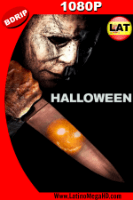 Halloween (2018) Latino HD BDRIP 1080P - 2018