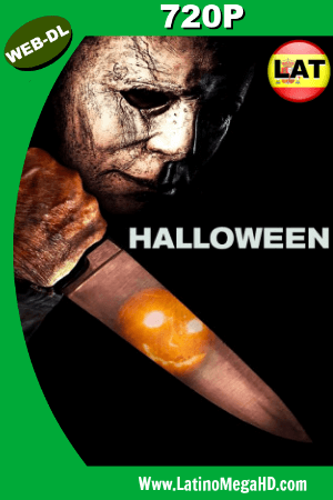 Halloween (2018) Latino HD WEB-DL 720P ()