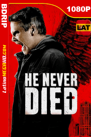 He Never Died (2015) Latino HD BDRIP 1080P ()