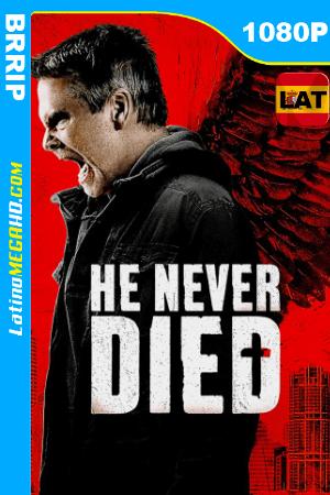 He Never Died (2015) Latino HD BRRIP 1080P ()
