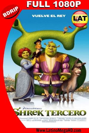 Shrek 3: Tercero (2007) Latino HD BDRIP 1080P ()