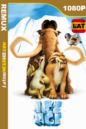 La Era de Hielo (2002) Latino HD BDREMUX 1080P ()
