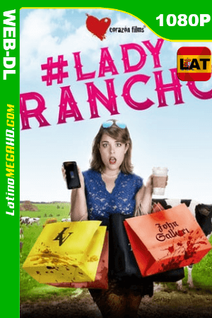 #LadyRancho (2018) Latino HD WEB-DL 1080P ()