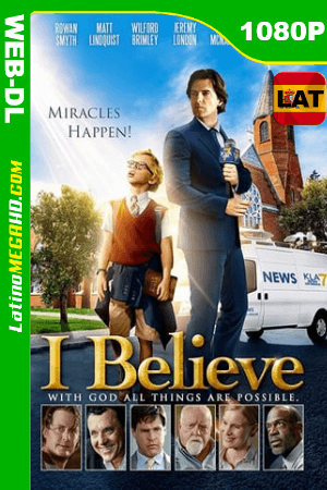 I Believe (2017) Latino HD WEB-DL 1080P ()