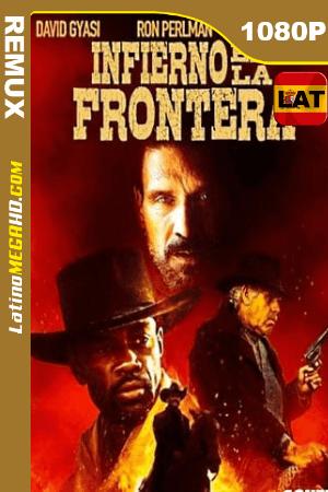 Infierno en la Frontera (2019) Latino HD BDREMUX 1080P ()