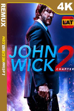 John Wick 2: Un Nuevo Día Para Matar (2017)  Latino HD BDRemux 4K ()
