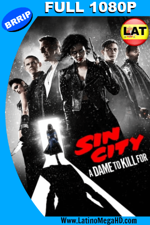 Sin City 2: Una dama por la cual mataría (2014) Latino FULL HD 1080P ()