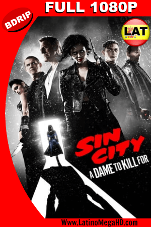 Sin City 2: Una dama por la cual mataría (2014) Latino FULL HD BDRIP 1080P ()
