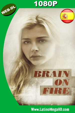 Brain on Fire (2016) WEB-DL 1080p Dual Latino-Ingles H