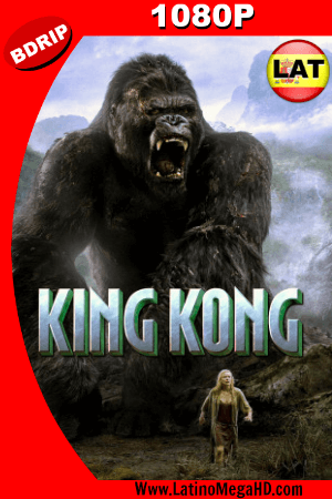 King Kong (2005) EXTENDED Latino HD BDRIP 1080P ()