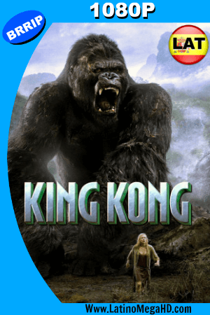 King Kong (2005) EXTENDED Latino HD 1080P ()