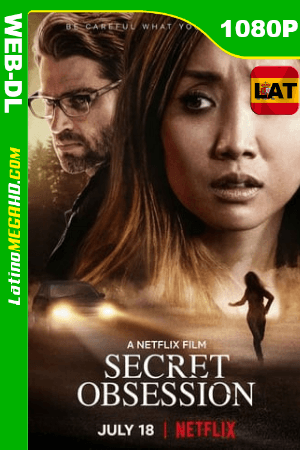 Obsesión secreta (2019) Latino HD WEB-DL 1080P ()
