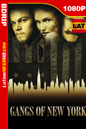 Pandillas de Nueva York (2002) Remastered Latino HD BDRIP 1080P ()