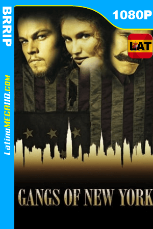 Pandillas de Nueva York (2002) Remastered Latino HD BRRIP 1080P ()