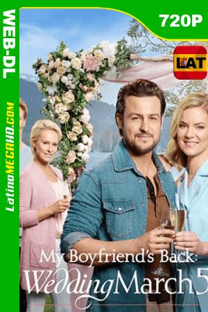 Wedding March 5: My Boyfriend's Back (2019) Latino HD Foxplay WEB-DL 720P ()