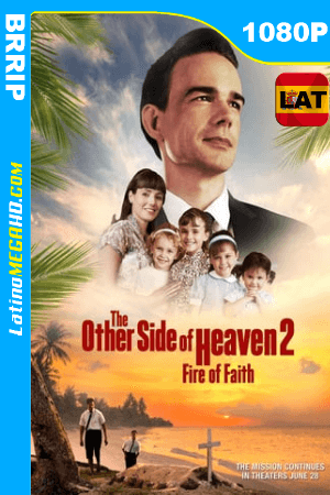 The Other Side of Heaven 2: Fire of Faith (2019) Latino HD 1080P ()