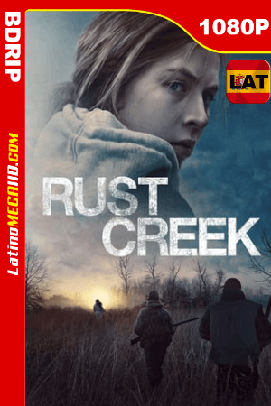 Rust Creek (2018) Latino HD BDRIP 1080P ()