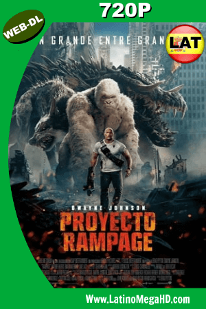 Rampage (2018) Latino HD WEB-DL 720P ()