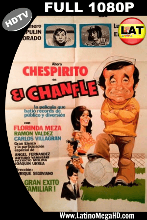 El Chanfle (1979) Latino HDTV FULL 1080P ()