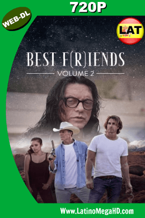 Best F(r)iends: Volume 2 (2018) Latino HD WEB-DL 720P ()