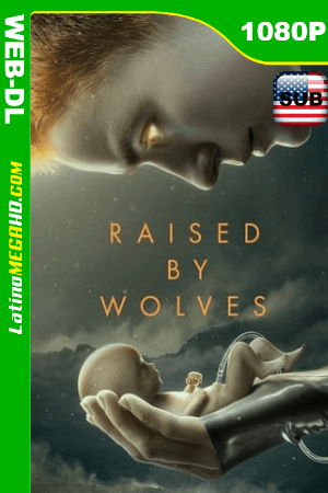 Raised by Wolves (Serie de TV) Temporada 1 (2020) Subtitulado HD HBMAX WEB-DL 1080P - 2020