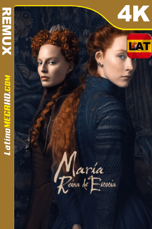 Las dos reinas (2018) Latino UltraHD BDREMUX 2160p ()
