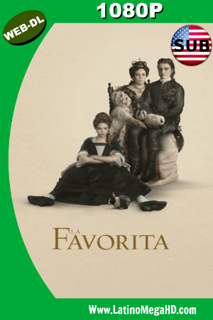 La Favorita (2018) Subtitulado HD WEB-DL 1080P ()
