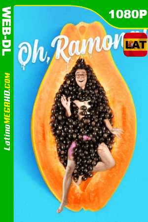 Oh, Ramona! (2019) Latino HD WEB-DL 1080P ()