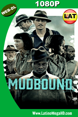 Mudbound  (2017) Latino HD WEB-DL 1080P ()