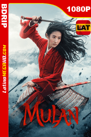 Mulan (2020) Latino HD BDRIP 1080P ()