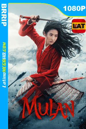 Mulan (2020) Latino HD BRRIP 1080P ()