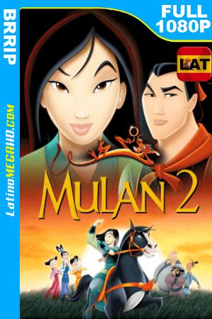 Mulán 2 (2004) Latino HD BRRIP 1080P ()