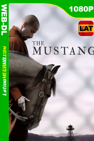 The Mustang (2019) Latino HD WEB-DL 1080P ()