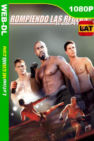 Rompiendo las reglas 2: El golpe final (2011) Latino HD WEB-DL 1080P ()
