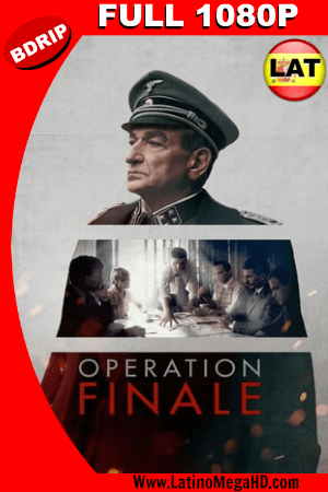 Operación Final (2018) Latino FULL HD BDRIP 1080P ()