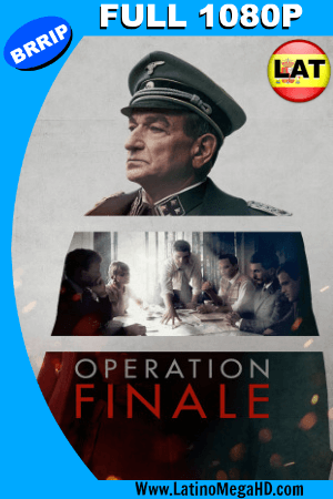 Operación Final (2018) Latino FULL HD 1080P ()