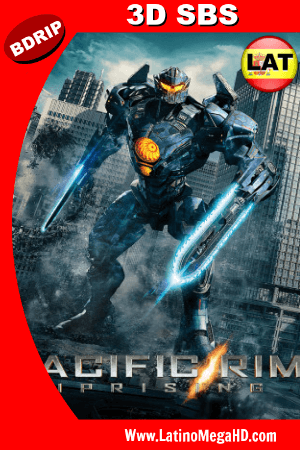 Pacific Rim: Uprising (2018) BRRIP 3D SBS 1080p Dual Latino-Ingles HD