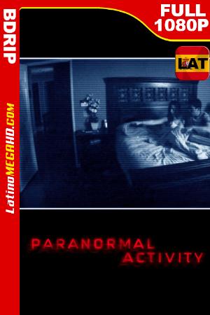 Actividad Paranormal UNRATED (2007) Latino HD BDRIP 1080P ()