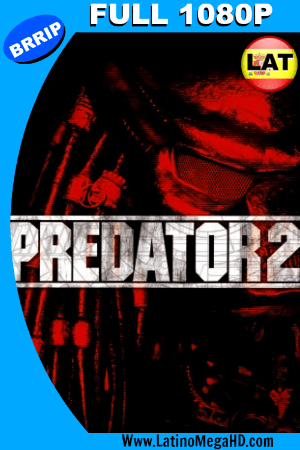 Predator 2 (1990) Latino FULL HD 1080P ()