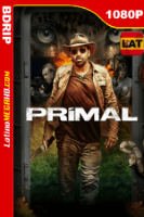 Primal (2019) Latino HD BDRip 1080P - 2019