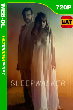 Sleepwalker (2017) Latino HD WEB-DL 720P ()