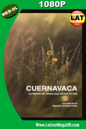 Cuernavaca (2017) Latino HD WEBRIP 1080p ()