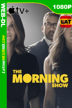 The Morning Show (Serie de TV) Temporada 1 (2019) Latino HD WEB-DL 1080P - 2019